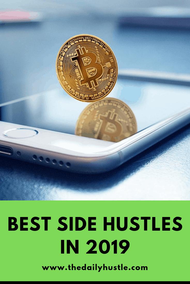 Best Side Hustles in 2019 - The Daily Side Hustle